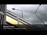 Egoism &amp Bazu - Mono Mosquite (Original Club Mix)