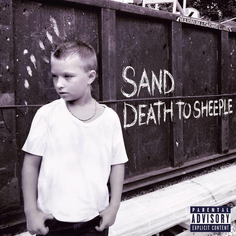 Sand - Death To Sheeple (2015)