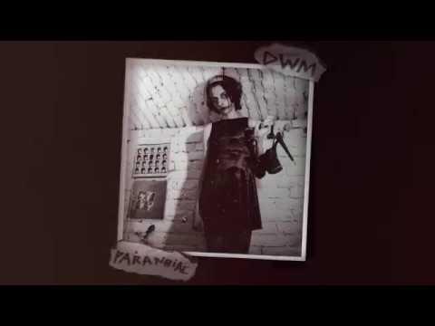 Paranoiac - DWM (Offical audio)