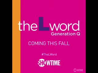New generation. All new drama. - - @SHO_TheLWord Generation Q premieres this fall. Only on Showtime.