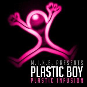 M.I.K.E. Presents Plastic Boy
