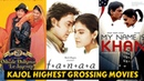 12 Highest Grossing Best Movies of Kajol with Box Office Collection