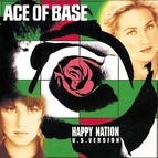 Ace of Base альбом Happy Nation (U.S. Version)