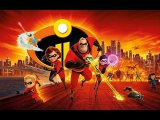 мультфильм 2018 Суперсемейка 2 Новый мультфильм 2018 года смотреть анимация Полные фильмы