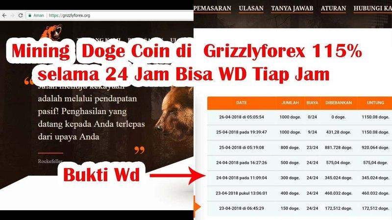 Mining Doge Coin di Grizzlyforex 115% selama 24 Jam Bisa WD Tiap Jam - Mining Bitcoin