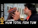 Hum Total Fida Tum Pe Anu Malik Anuradha Paudwal Mr And Mrs Khiladi 1997 Songs Akshay Kumar