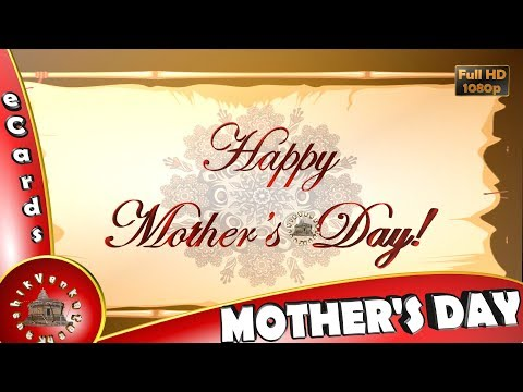 Happy Mother's Day 2018 Wishes Whatsapp Video Greetings Animation Messages Quotes Mom Day Download