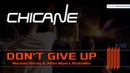 Chicane - Dont Give Up Doray Myers Rad!oMix