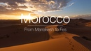 MOROCCO From Marrakesh to Fes TRAVEL JOURNAL 6
