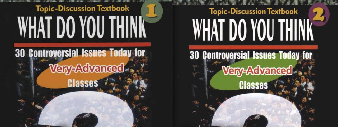 Topic-Discussion Textbook 1,2: What Think?