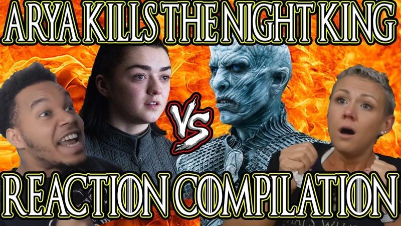Game Of Thrones Season 8 Episode 3  Arya Kills The Night King Reaction Compilation
