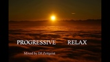 Dj.Zeitgeist-Progressive Relax (Progressive House Mix)