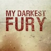 ««MY DARKEST FURY»»