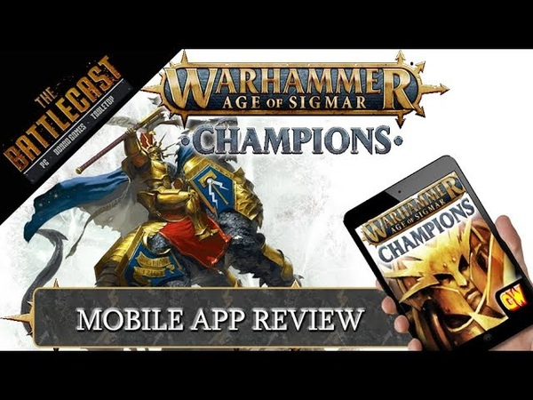Warhammer Age of Sigmar Champions Digital Game App Review