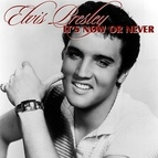 Elvis Presley альбом It's Now or Never
