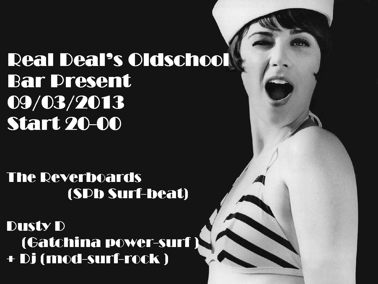 09.03 Surf концерт! Real Deals Oldschool Bar.