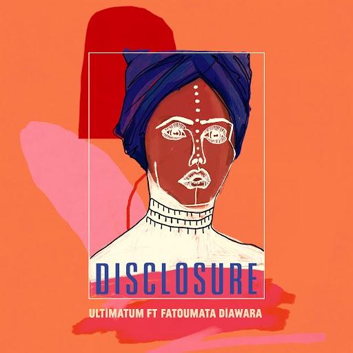 Disclosure альбом Ultimatum