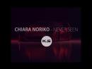 Chiara Noriko Never seen