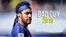 Neymar Jr ►Billie Eilish - Bad Guy ● Skills Goals 2019 | HD