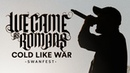 We Came As Romans - Cold Like War LIVE! Swanfest