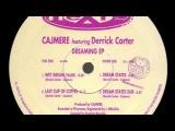 Cajmere featuring Derrick Carter - Last Cup Of Coffee (Original Mix) (cajual 1992)
