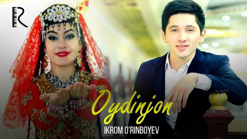 Ikrom O'rinboyev Oydinjon Икром Уринбоев Ойдинжон