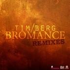 Tim Berg альбом Bromance Remixes
