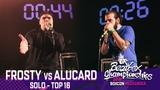 Frosty vs Alucard Solo Top 16 2018 UK Beatbox Championships