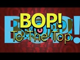 High School Musical - Bop To The Top -