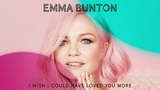 Emma Bunton - I Wish I Could Have Loved You More (Official Audio)