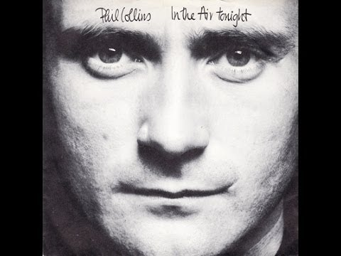 Phil Collins - In The Air Tonight ('88 Remix)