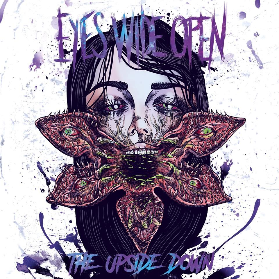 Eyes Wide Open - The Upside Down