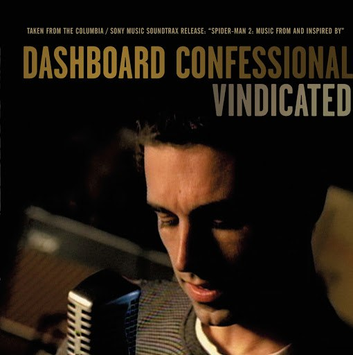 Dashboard Confessional альбом Vindicated (International Version - from Spiderman 2)