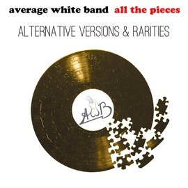 Average White Band альбом All the Pieces - Alternate Versions & Rarities