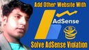 How to solve adsense violation on blogger add other website in adsens account