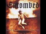 ENTOMBED - One Track Mind (Mot