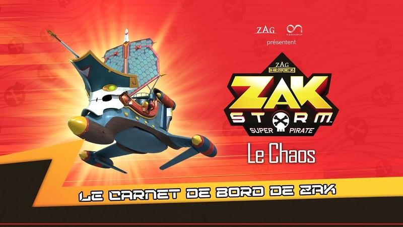 ZAK STORM ⚔️ LE CHAOS [WEBISODE] ⚡️ Le carnet de bord de Zak