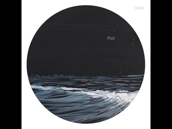 PAST - Ćma - album SAMA 2018 (post-punk new wave coldwave)