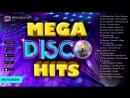 Mega Disco 80s Best Disco Hits Retro Megamix