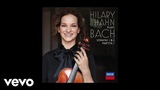 Hilary Hahn - J.S. Bach Sonata for Violin Solo No. 1 in G Minor, BWV 1001 - 1. Adagio