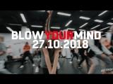 27 октября: BLOW YOUR MIND CREW