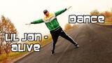 Lil Jon - Alive ft. Offset, 2 Chainz. Хип-Хоп Танец. Фристайл. Импровизация
