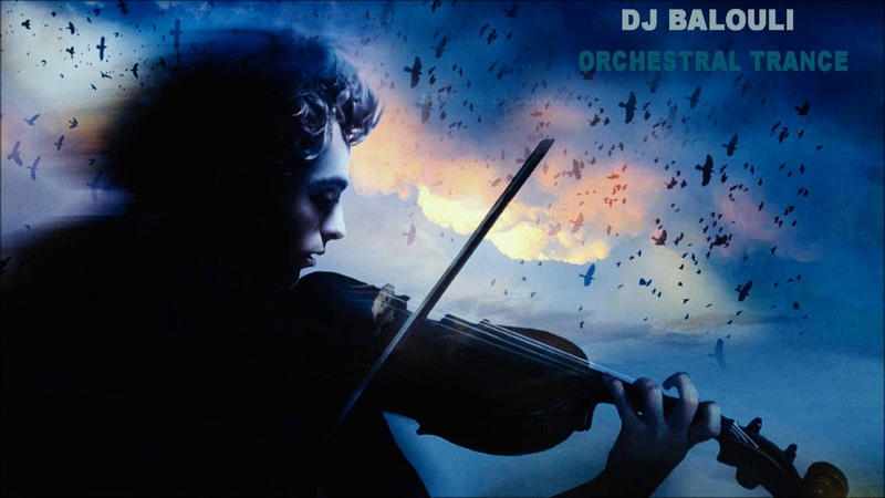 Uplifting Orchestral Trance 2019 @ DJ Balouli OSOT For Anything (Epic Love)