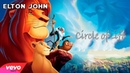 Elton John - Circle of Life (From The Lion King) (Unofficial Video)