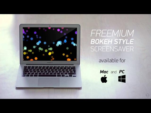 Freemium bokeh style screensaver for Mac and PC