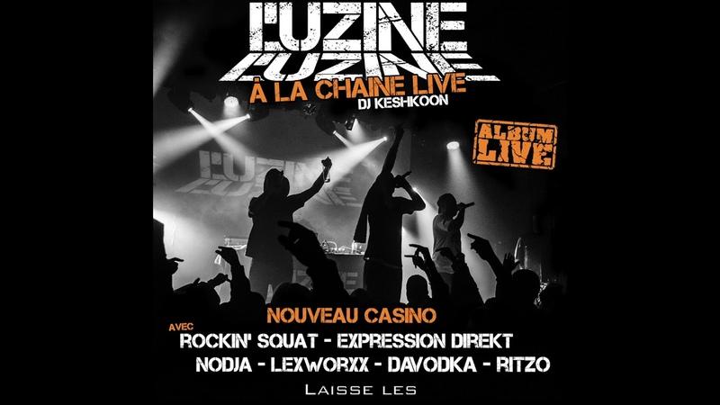 L'uzine - A la chaine (Live au Nouveau casino) (FULL ALBUM)
