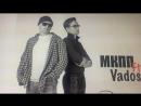 Презентация клипа МКПП ft. Vados