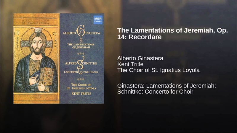 The Lamentations of Jeremiah, Op. 14: Recordare