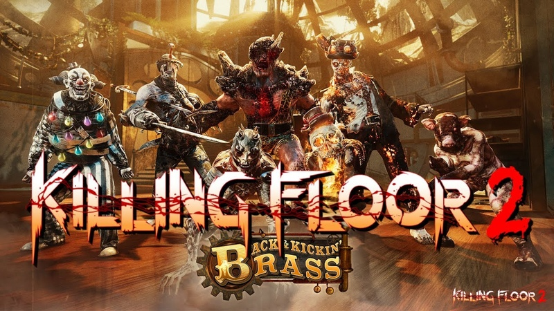 Killing Floor 2 Back and Kickin Brass Steam Fortress Objective mod