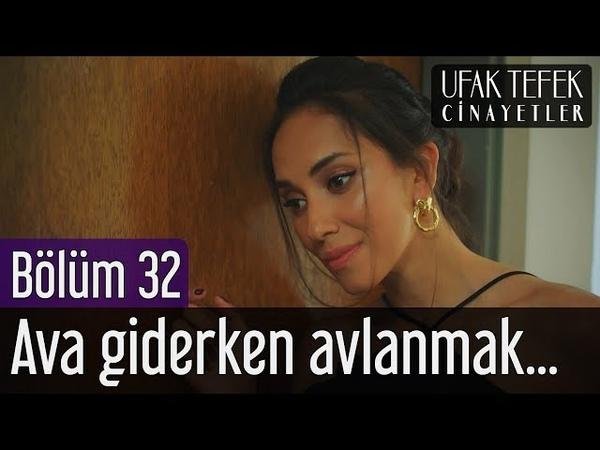 Ufak Tefek Cinayetler 32. Bölüm (Sezon Finali) - Ava Giderken Avlanmak...